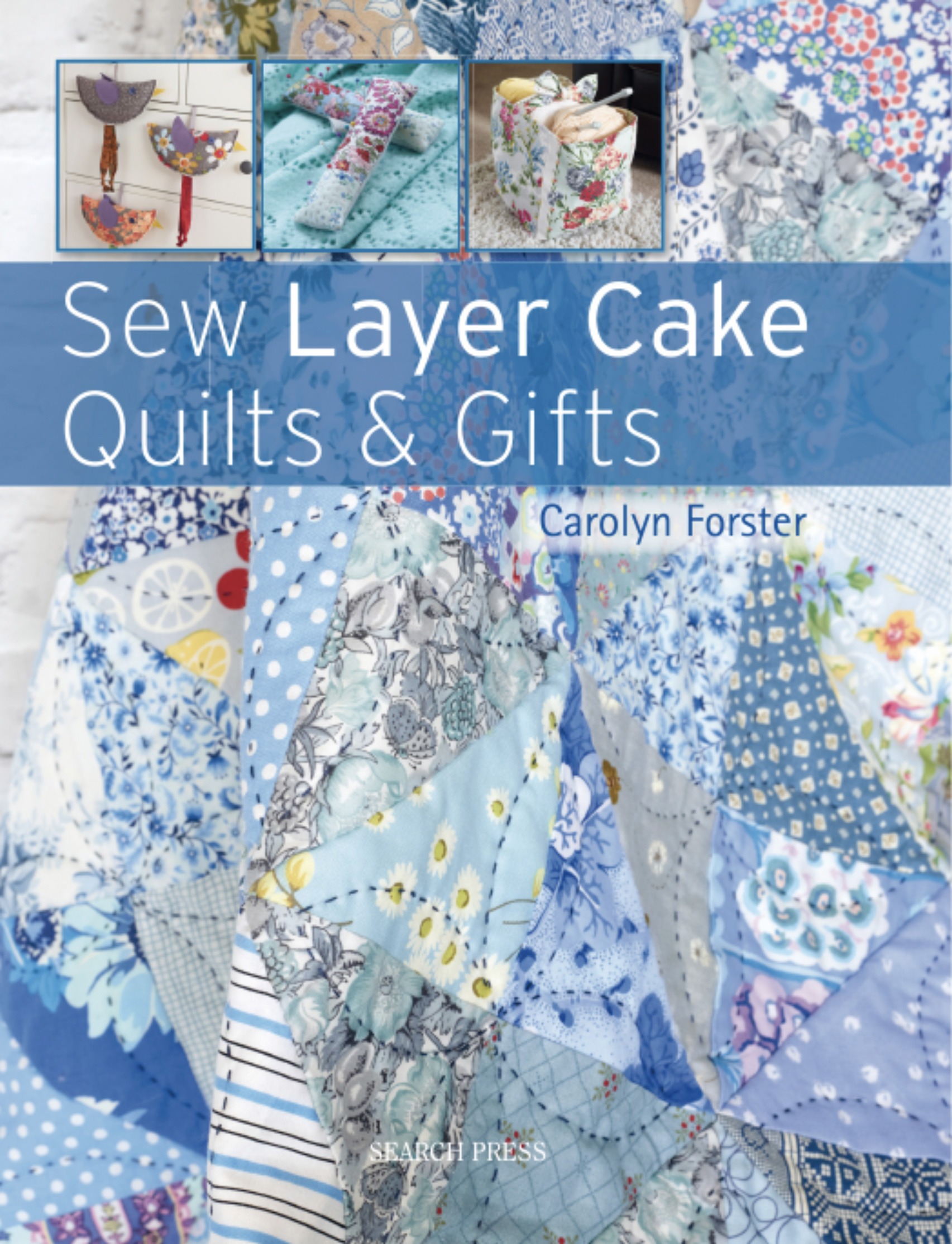 Sew-Layer-Cake-Quilts-and-Gifts-Cover