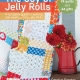 The Joy of Jelly Rolls by Carolyn Forster